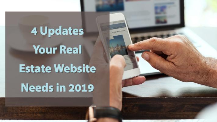 4 updates your real estate website needs in 2019